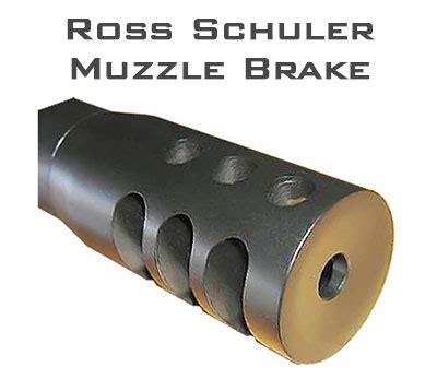 Ross Schuler Muzzle Brake