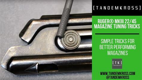 Ruger Mark Iii 2245 Magazine Tuning Tips