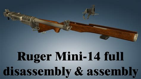 Ruger Mini 14 Disassembly And Reassembly