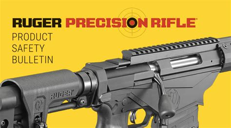 Ruger Precision Rifle Safety Bulletin - Ruger Firearms
