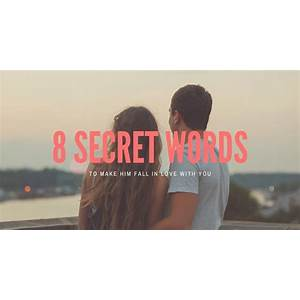 Buying secret words which make him fall in love