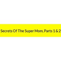 Secrets of the super mom, parts 1 & 2 promo code
