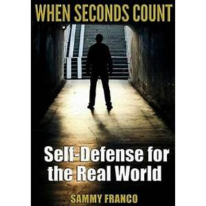 Self defense for the real world learn how to fight! secrets
