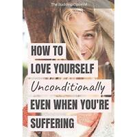 Self love secrets: how to love yourself unconditionally specials