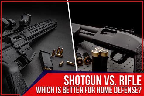 Shotgun Vs Rifle For Home Defense