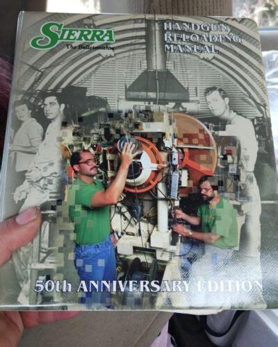 Sierra Handgun Reloading Manual 50th Anniversary Edition