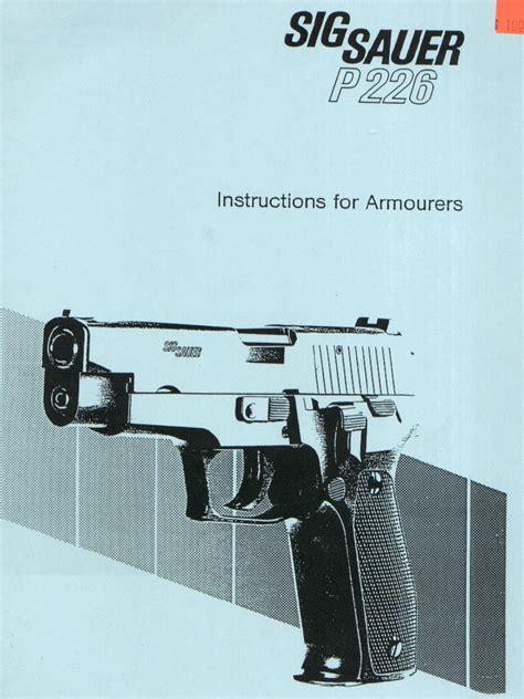Sig Sauer P226 Armorers Manual