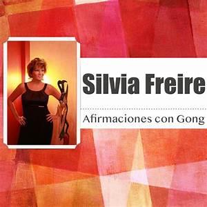 Silvia freire afirmaciones con gong free tutorials