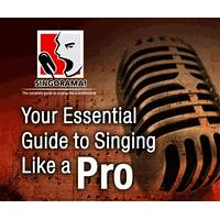 Singorama essential guide to singing guide
