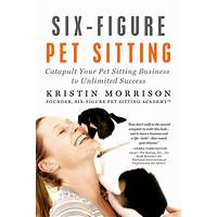Six figure pet sitting e book discount