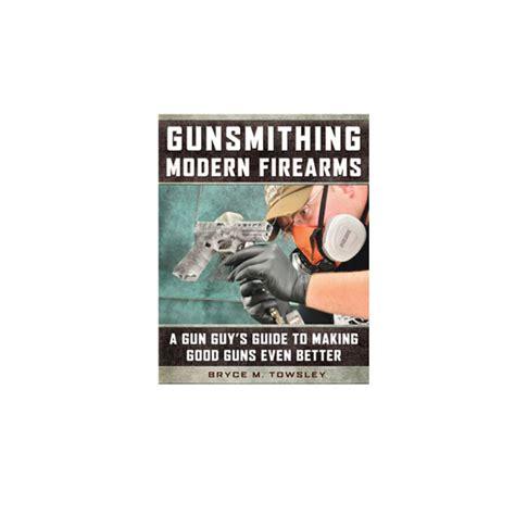 Skyhorse Publishing Gunsmithing Modern Firearms