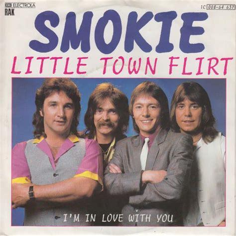 Smokie Little Town Flirt