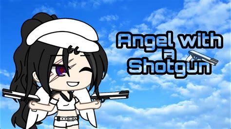Songs Like Angel With A Shotgun