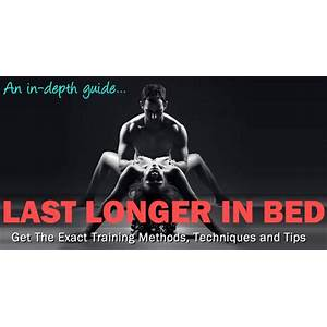 Stamina guide how last longer in bed and end premature ejaculation promo code