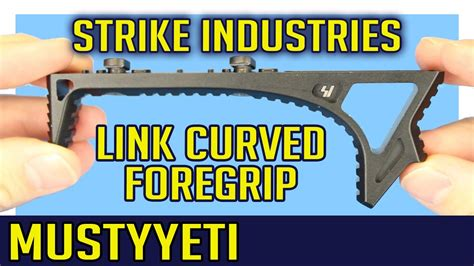 Strike Industries LINK Curved Foregrip Best Angle Grip MustyYeti