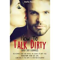 Talking dirty secrets the ultimate guide to sexy talk guides