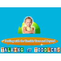 Free tutorial talking to toddlers: dealing with the terrible twos and beyond