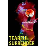 Watch tearful surrender 2017 with subtitles