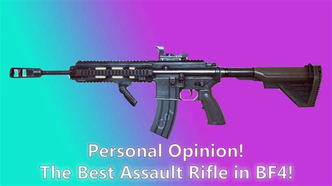 The Best Assault Rifle Bf4