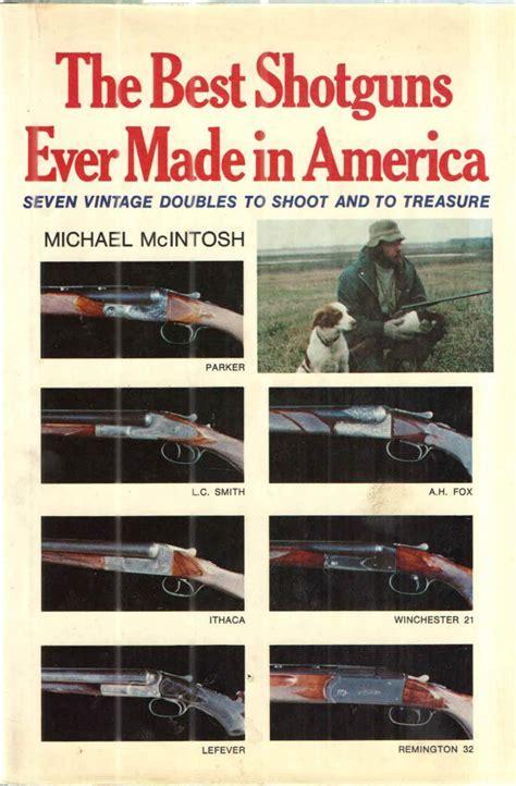 The Best Shotguns Ever Made In America