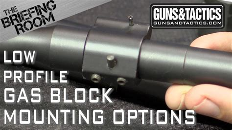 The Briefing Room Ar15 Low Profile Gas Block Mounting 101