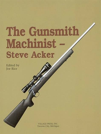 THE GUNSMITH MACHINIST- VOLUME II VILLAGE PRESS Low Price