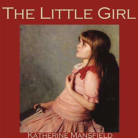 The Little Girl Katherine Mansfield Text