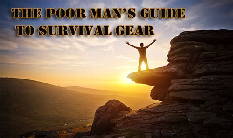 The Poor Man S Guide To Survival Gear - Alt-Market Com