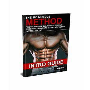 The 180 muscle method ? 180 muscle review