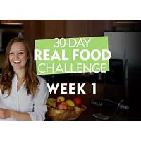 The 30 day real food challenge experience