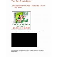 Buying the bad breath report: the quick & easy cure for bad breath!