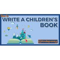 Cheap the complete beginners guide to writing books for children!