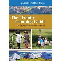 The complete family camping guide that works