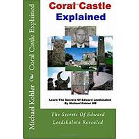 The coral castle explained inexpensive
