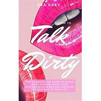 Cheapest the dirty talk handbook how to drive your partner wild