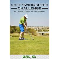 The golf swing speed challenge programs