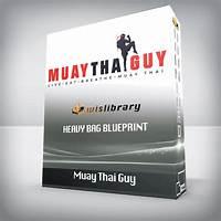 The heavy bag blueprint muay thai course step by step