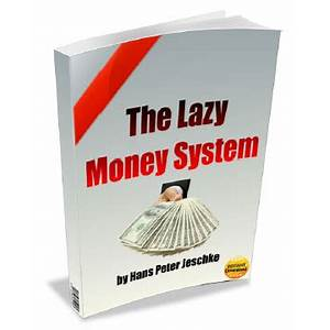 The lazy money system work or scam?