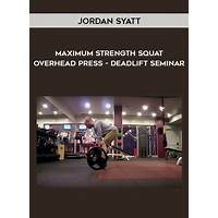 The maximum strength squat, overhead press, deadlift seminar online coupon