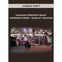 The maximum strength squat, overhead press, deadlift seminar reviews