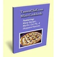 Free tutorial the original and strictly unofficial tauren chef cookbook!