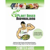 The plant based bodybuilding system high protein vegan recipes promo