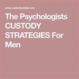 The psychologists custody strategies free tutorials