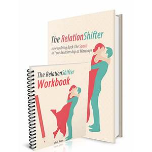 The relationshifter respark the romance back into your marriage or relationship instruction