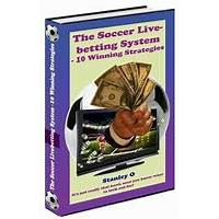 Buying the soccer live betting system 10 winning strategies