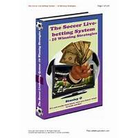 The soccer live betting system 10 winning strategies review