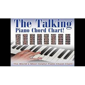 What is the best the talking piano chord chart!?