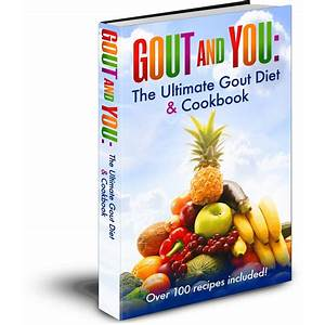 The ultimate gout diet and cookbook ? experiments on battling gout offer