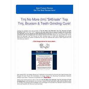 Tmj no more? cure tmj, bruxism and teeth grinding holistically discount