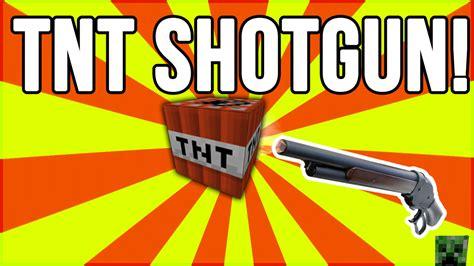 Tnt Shotgun
